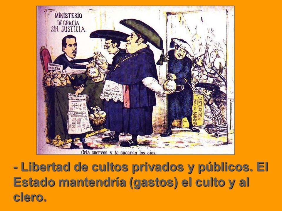 - Libertad de cultos privados y públicos