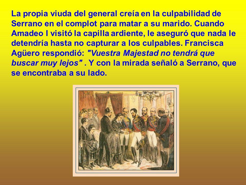 La propia viuda del general creía en la culpabilidad de Serrano en el complot para matar a su marido.