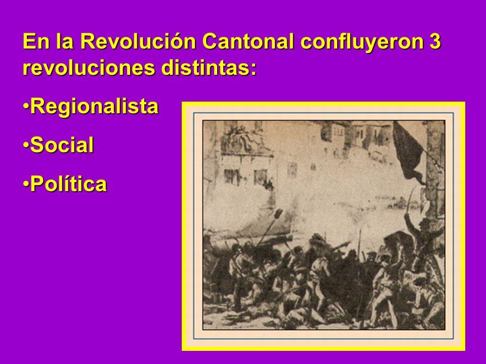 En la Revolución Cantonal confluyeron 3 revoluciones distintas: