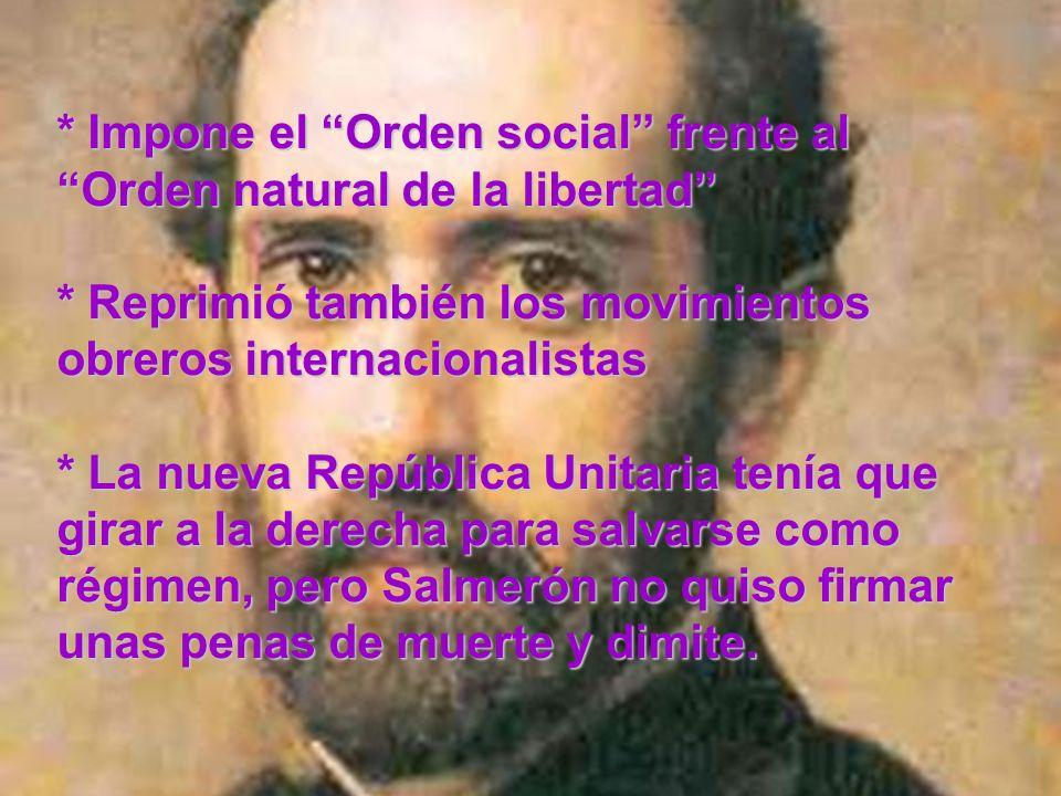 * Impone el Orden social frente al Orden natural de la libertad