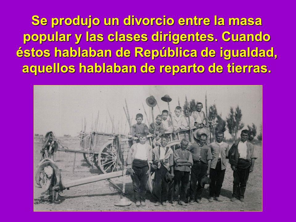 Se produjo un divorcio entre la masa popular y las clases dirigentes