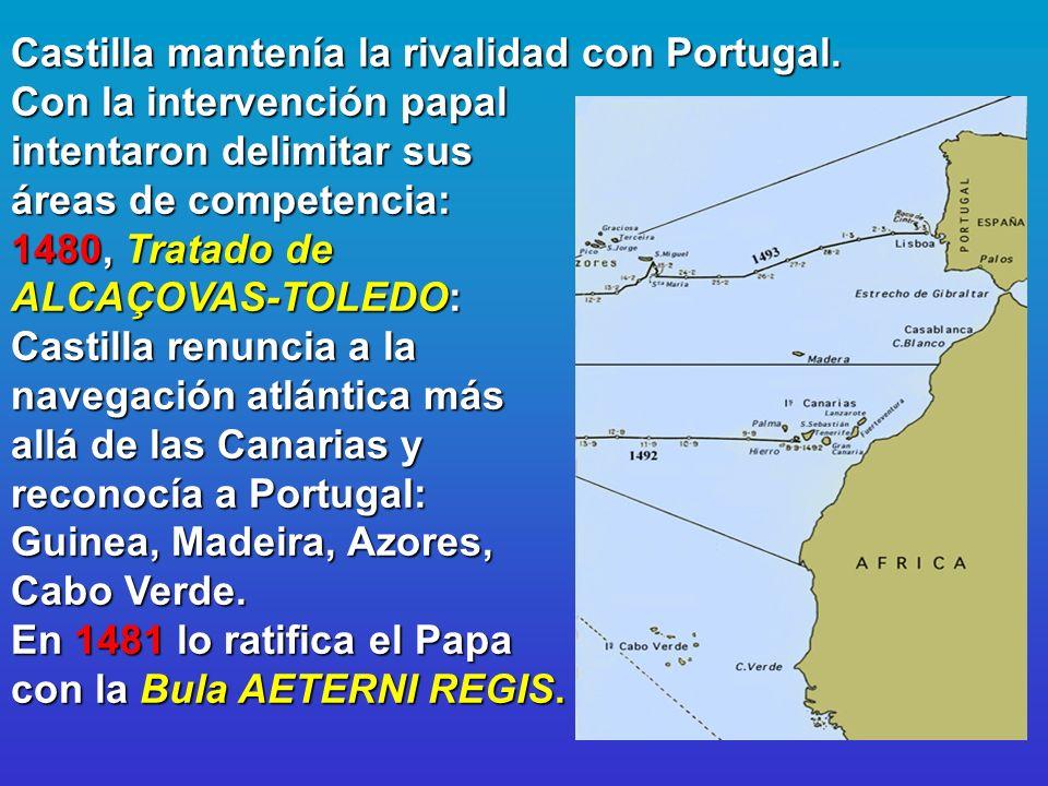 Castilla mantenía la rivalidad con Portugal
