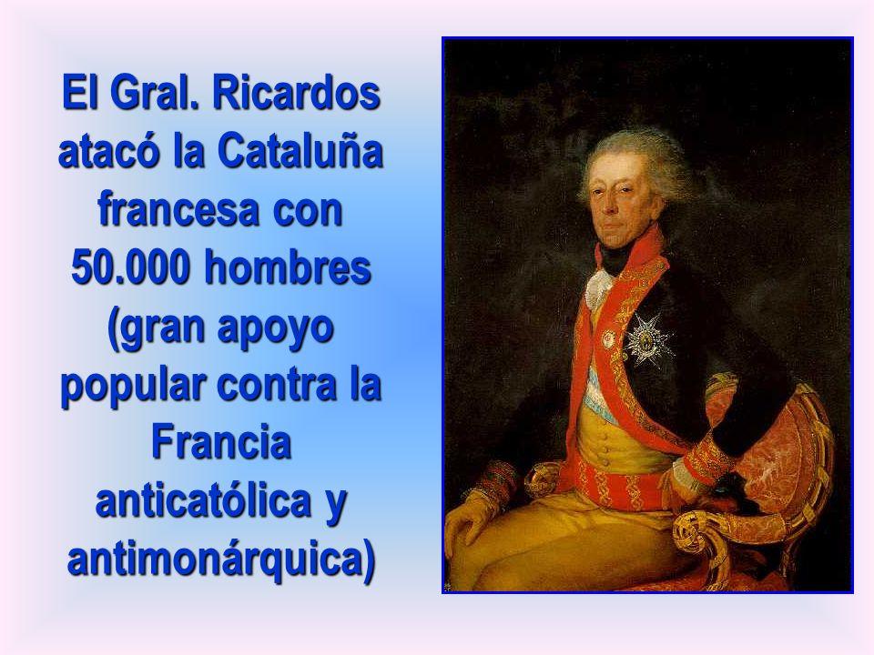 El Gral. Ricardos atacó la Cataluña francesa con 50