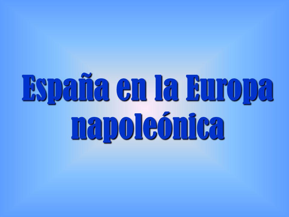 España en la Europa napoleónica