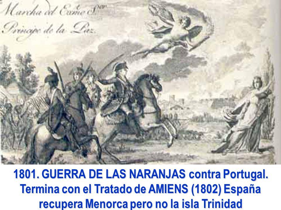 1801. GUERRA DE LAS NARANJAS contra Portugal