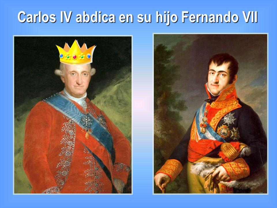 Carlos IV abdica en su hijo Fernando VII