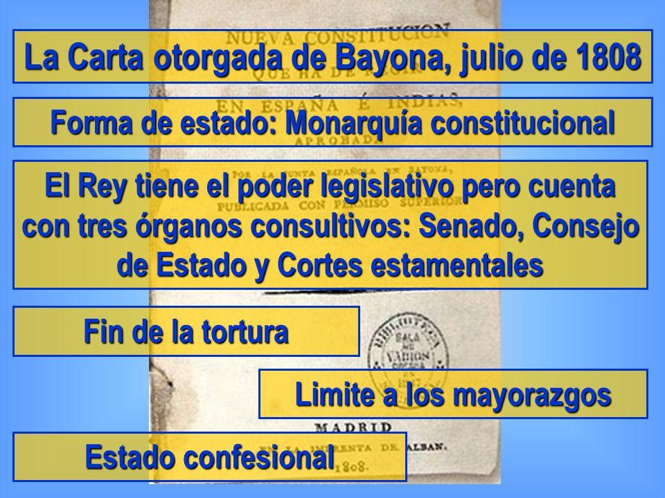 La Carta otorgada de Bayona, julio de 1808