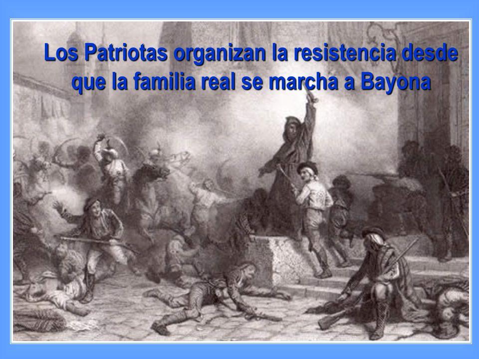 Los Patriotas organizan la resistencia desde que la familia real se marcha a Bayona