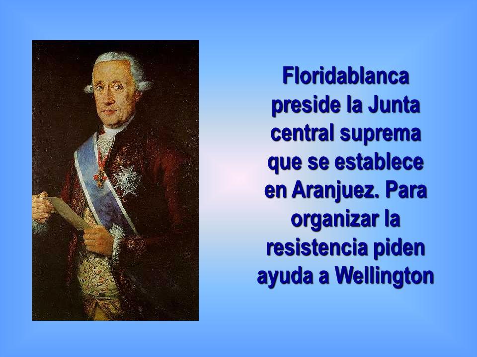 Floridablanca preside la Junta central suprema que se establece en Aranjuez.