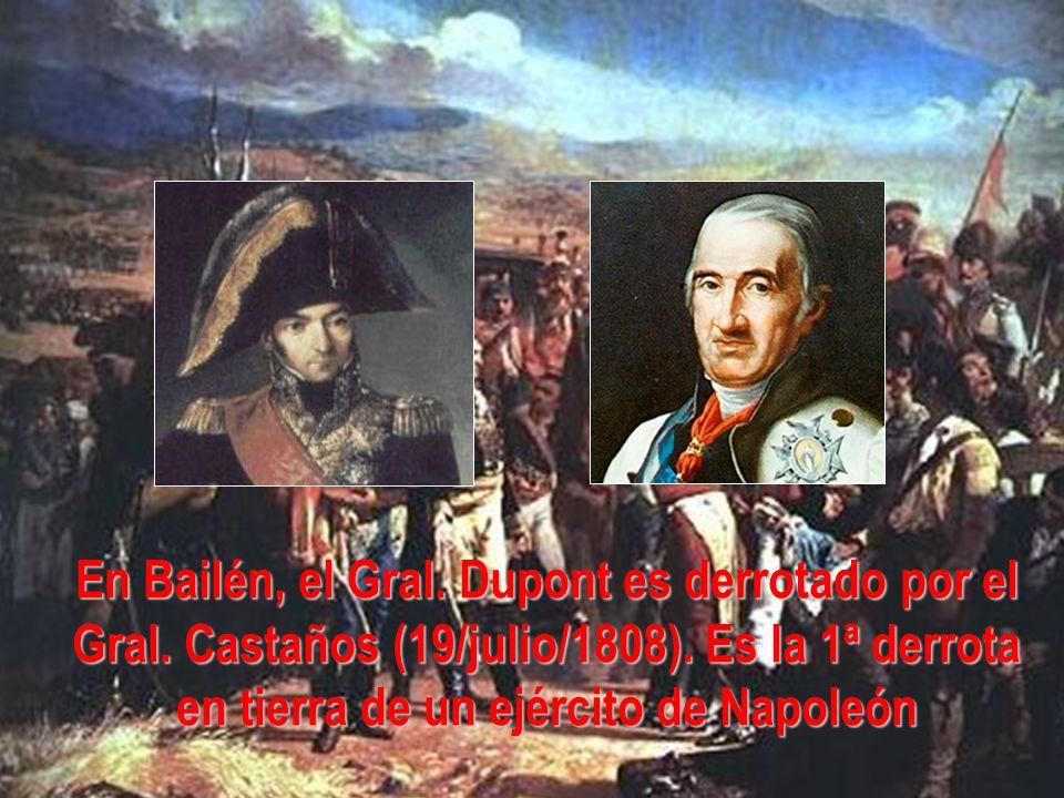 En Bailén, el Gral. Dupont es derrotado por el Gral
