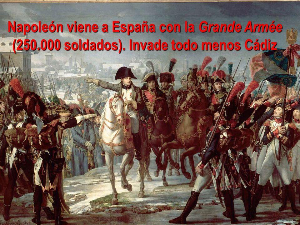 Napoleón viene a España con la Grande Armée (250. 000 soldados)