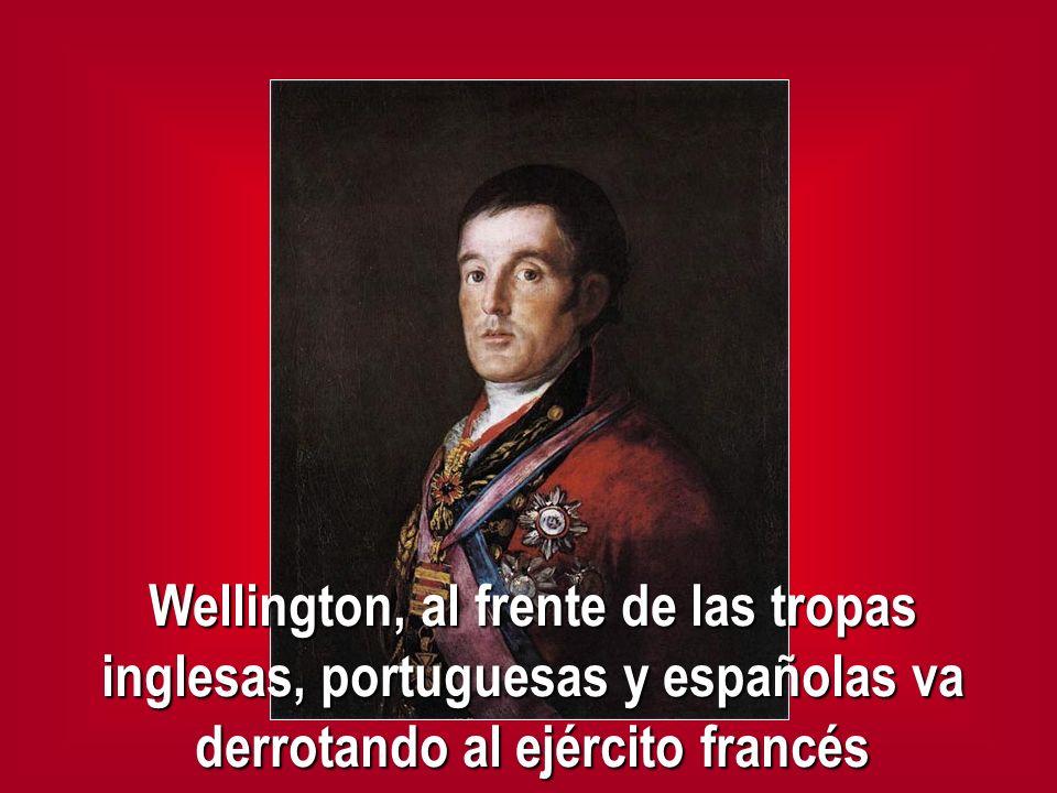 Wellington, al frente de las tropas inglesas, portuguesas y españolas va derrotando al ejército francés
