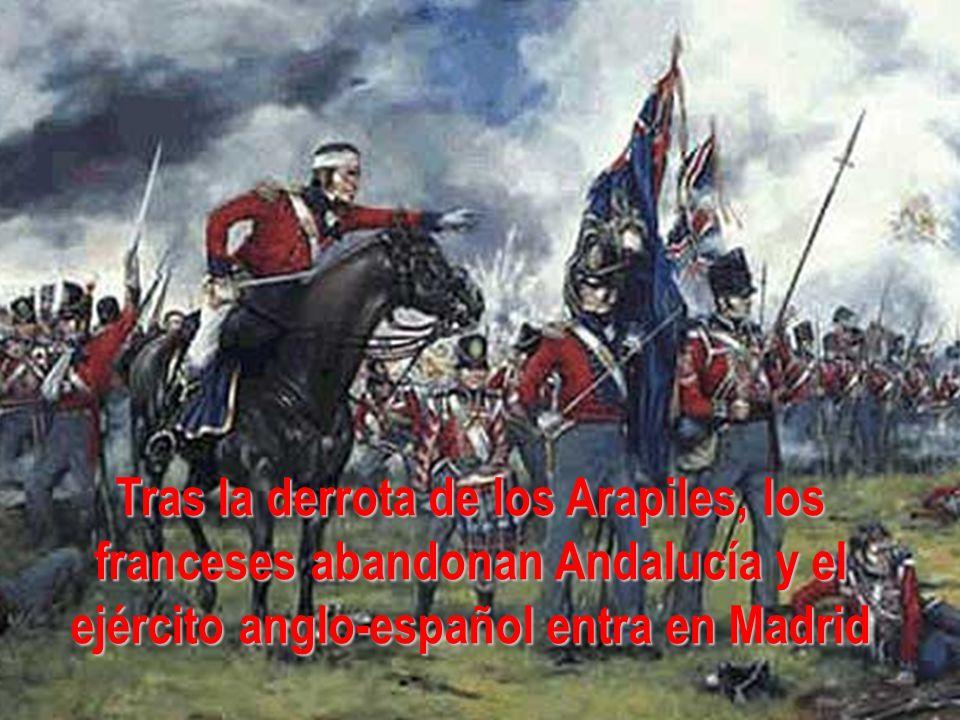 Tras la derrota de los Arapiles, los franceses abandonan Andalucía y el ejército anglo-español entra en Madrid