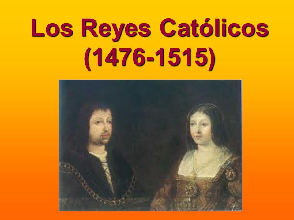 Los Reyes Católicos (1476-1515)