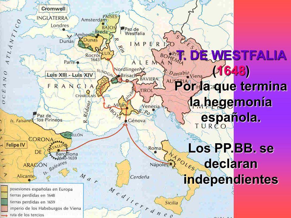 Por la que termina la hegemonía española.