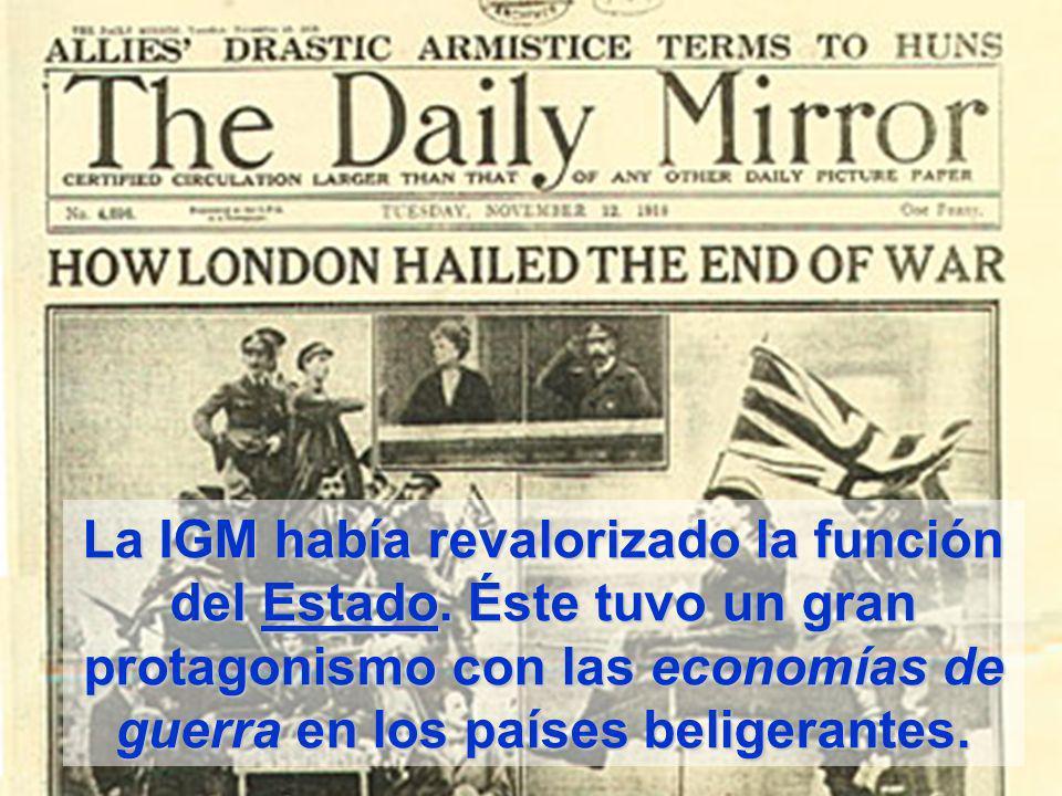 La IGM había revalorizado la función del Estado