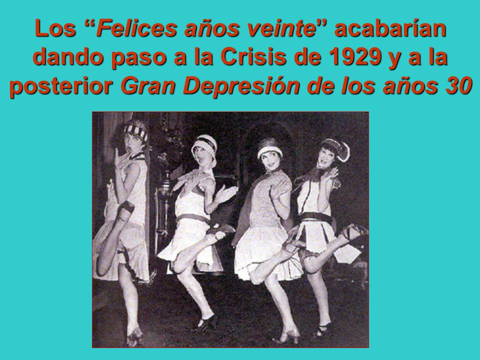 Los Felices años veinte acabarían dando paso a la Crisis de 1929 y a la posterior Gran Depresión de los años 30