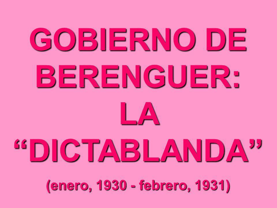 GOBIERNO DE BERENGUER: LA DICTABLANDA