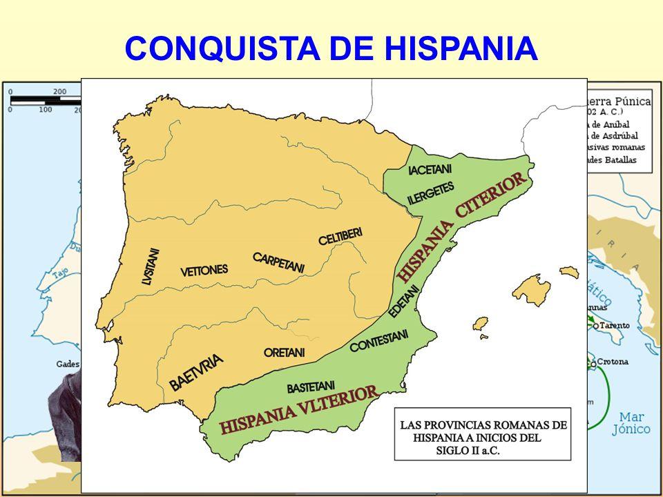 CONQUISTA DE HISPANIA 1ª) 218-206 a.C. Coincidiendo con la 2ª Guerra