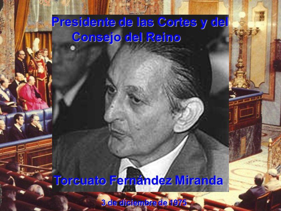 Presidente de las Cortes y del Consejo del Reino