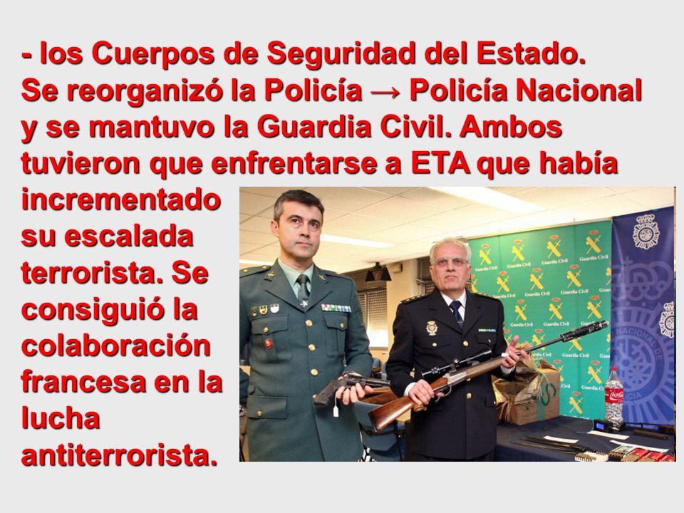- los Cuerpos de Seguridad del Estado