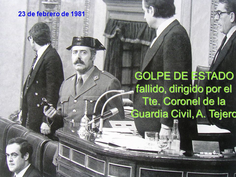 23 de febrero de 1981GOLPE DE ESTADO fallido, dirigido por el Tte.