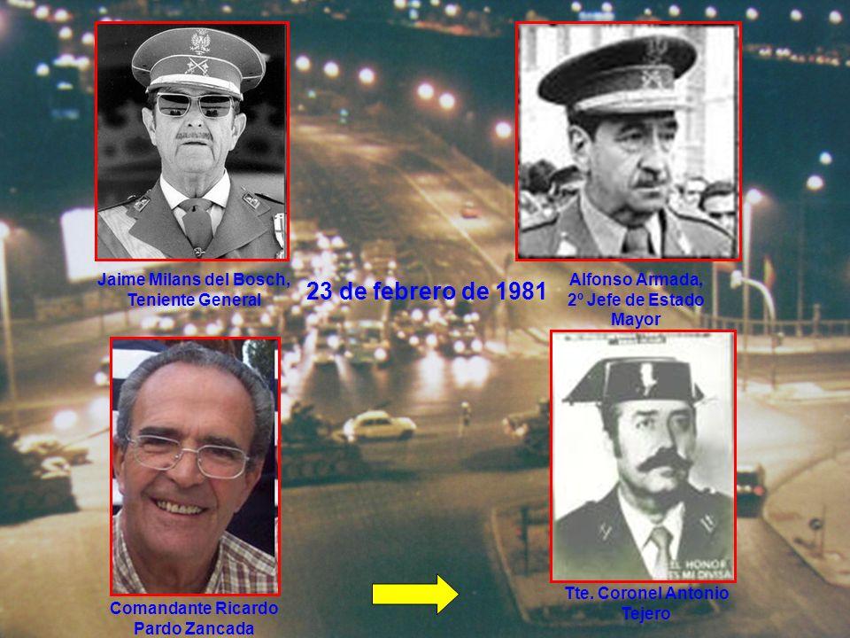 23 de febrero de 1981 Jaime Milans del Bosch, Teniente General