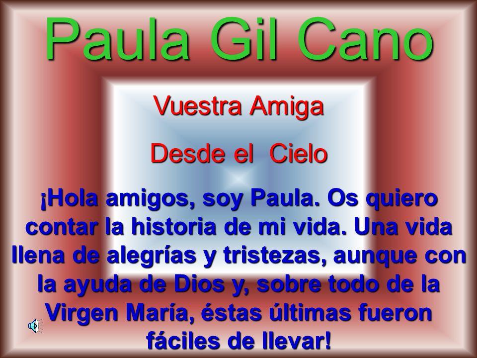 Paula Gil Cano Vuestra Amiga Desde el Cielo