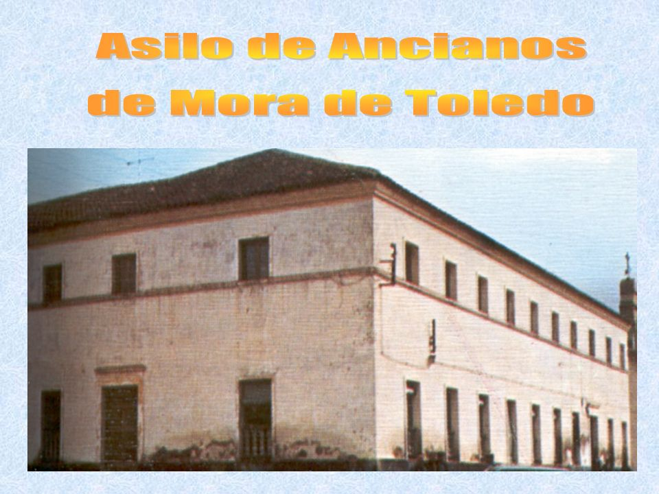 Asilo de Ancianos de Mora de Toledo