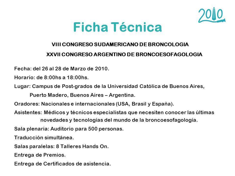Ficha Técnica VIII CONGRESO SUDAMERICANO DE BRONCOLOGIA XXVII CONGRESO ARGENTINO DE BRONCOESOFAGOLOGIA.