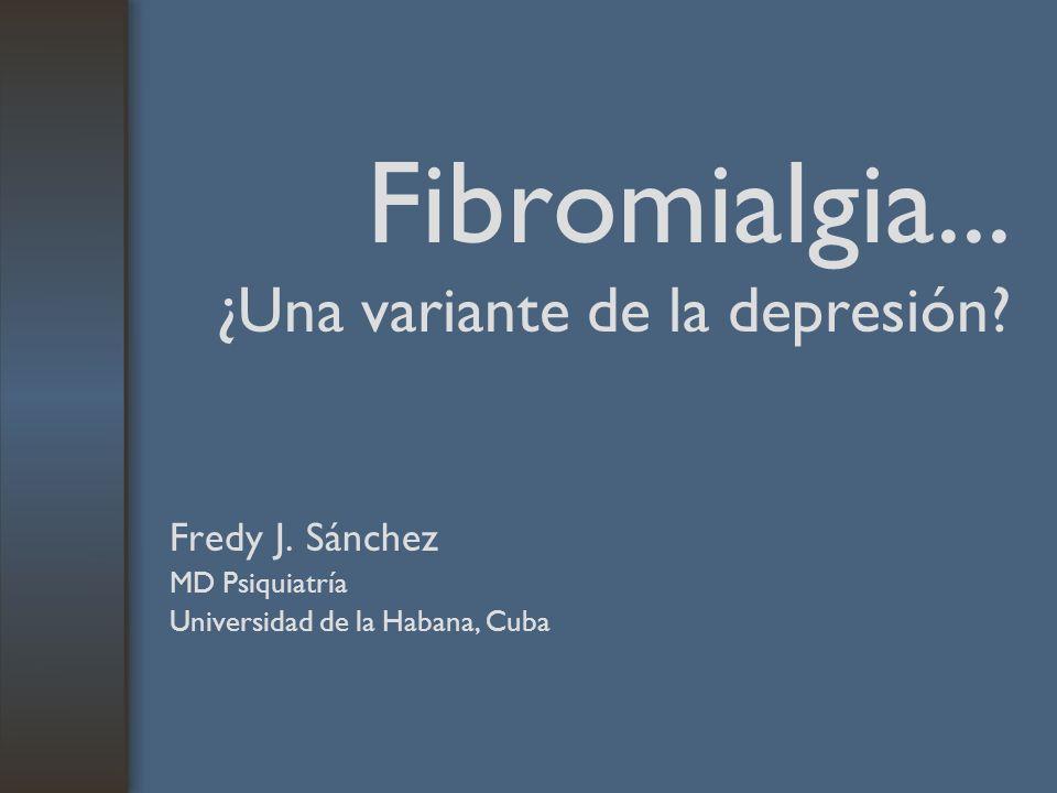 Fibromialgia... ¿Una variante de la depresión