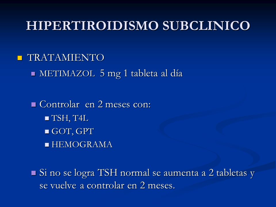HIPERTIROIDISMO SUBCLINICO