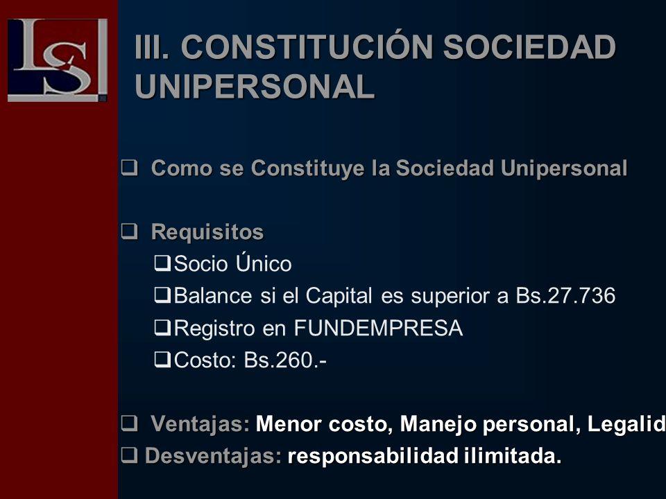 III. CONSTITUCIÓN SOCIEDAD UNIPERSONAL