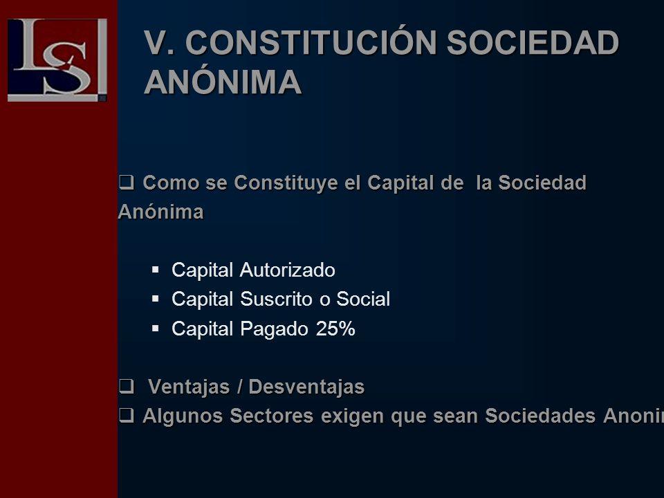 V. CONSTITUCIÓN SOCIEDAD ANÓNIMA