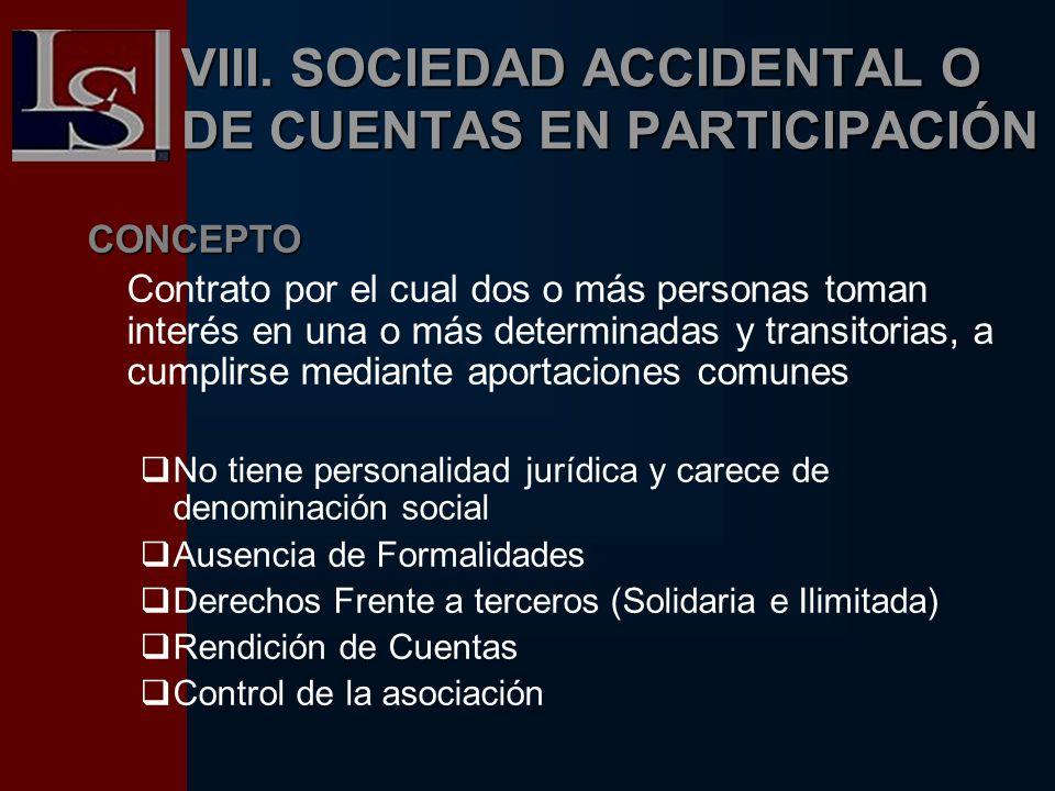 VIII. SOCIEDAD ACCIDENTAL O DE CUENTAS EN PARTICIPACIÓN