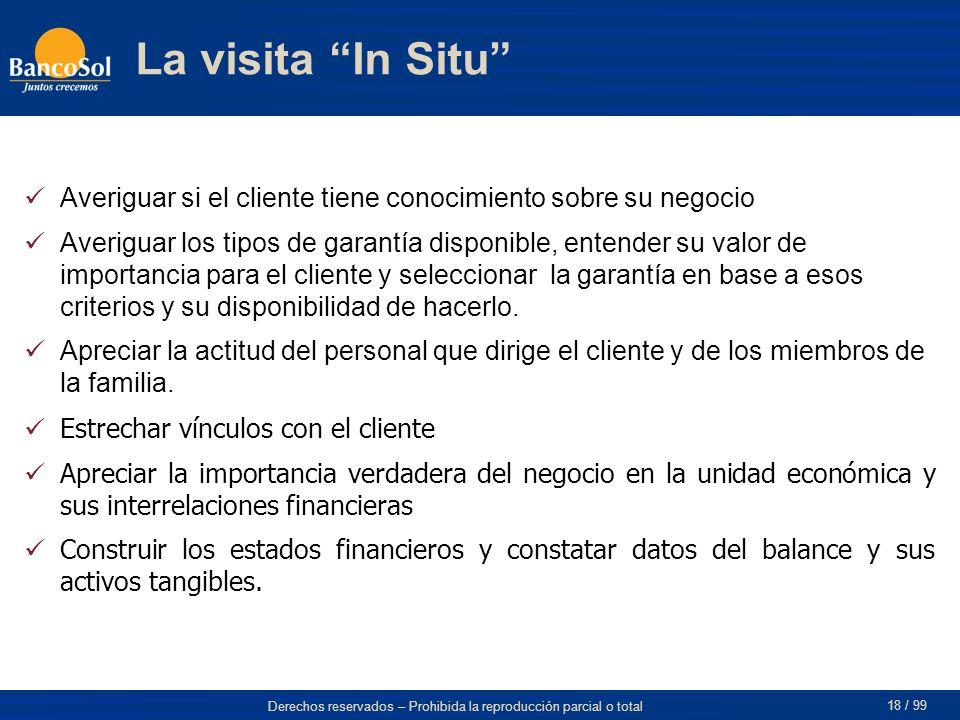 La visita In Situ Averiguar si el cliente tiene conocimiento sobre su negocio.