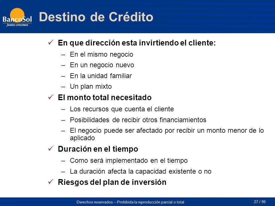 Destino de Crédito En que dirección esta invirtiendo el cliente: