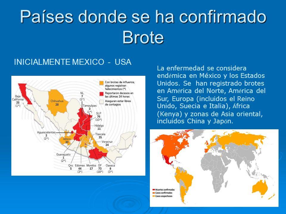 Países donde se ha confirmado Brote