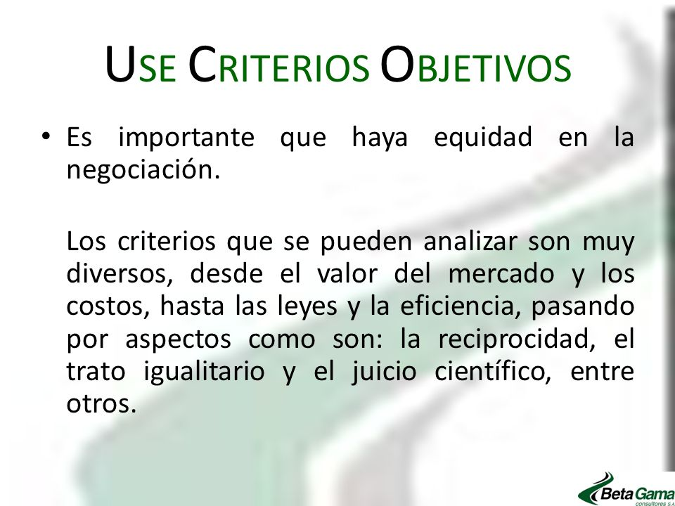 USE CRITERIOS OBJETIVOS