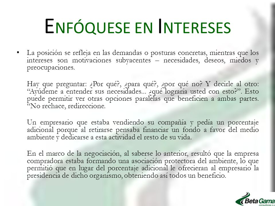 ENFÓQUESE EN INTERESES