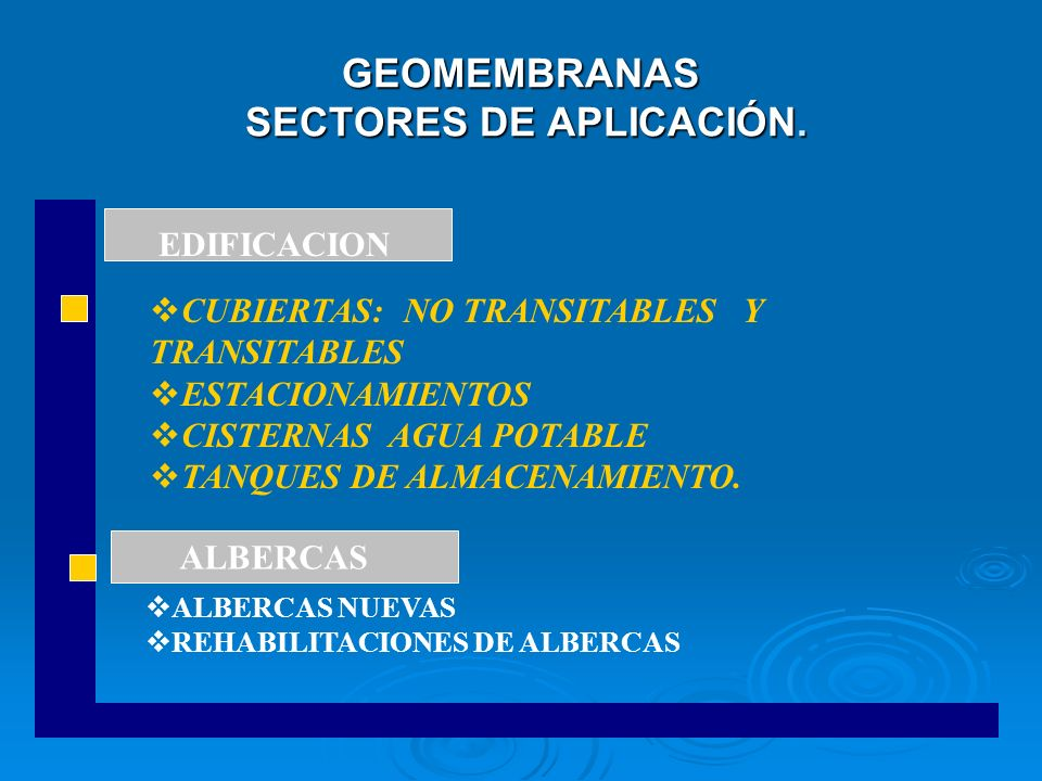 GEOMEMBRANAS SECTORES DE APLICACIÓN.