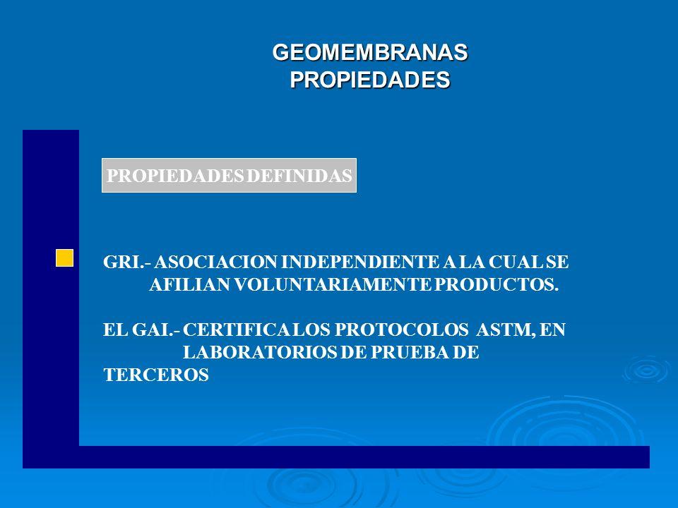 GEOMEMBRANAS PROPIEDADES