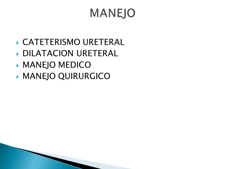 MANEJO CATETERISMO URETERAL DILATACION URETERAL MANEJO MEDICO