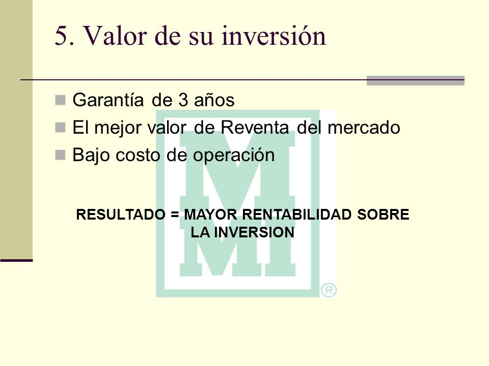RESULTADO = MAYOR RENTABILIDAD SOBRE LA INVERSION
