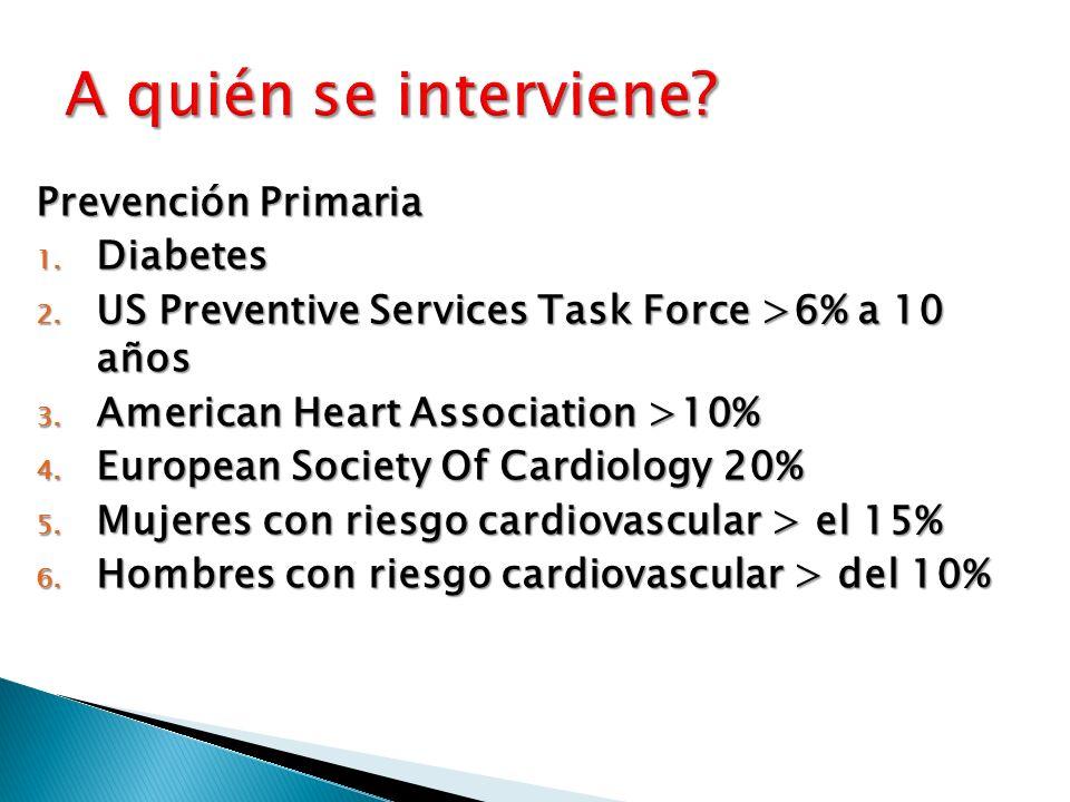 A quién se interviene Prevención Primaria Diabetes