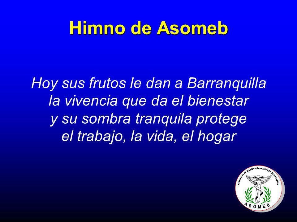 Himno de Asomeb Hoy sus frutos le dan a Barranquilla