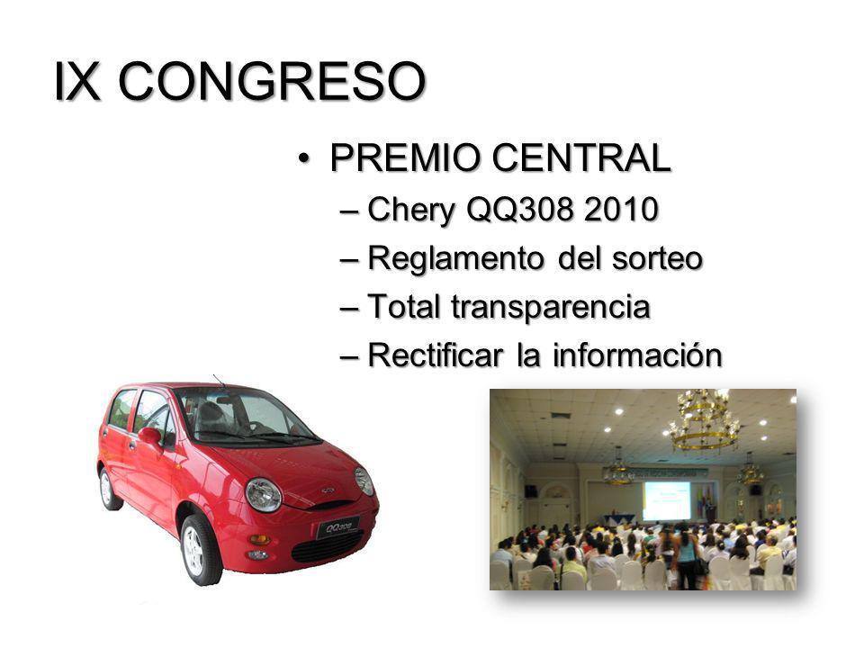 IX CONGRESO PREMIO CENTRAL Chery QQ308 2010 Reglamento del sorteo