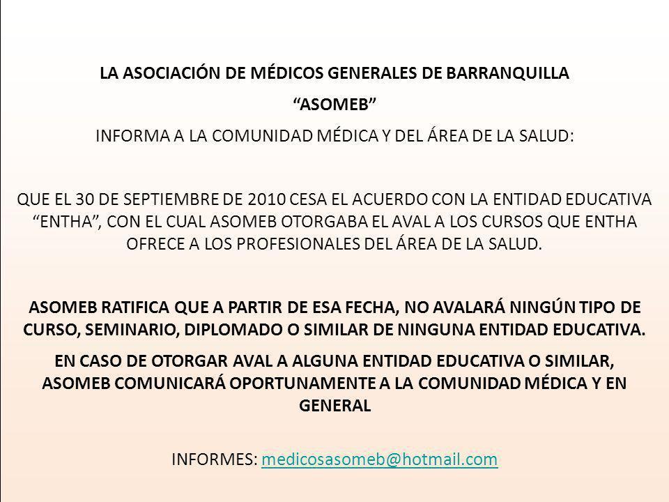 LA ASOCIACIÓN DE MÉDICOS GENERALES DE BARRANQUILLA ASOMEB