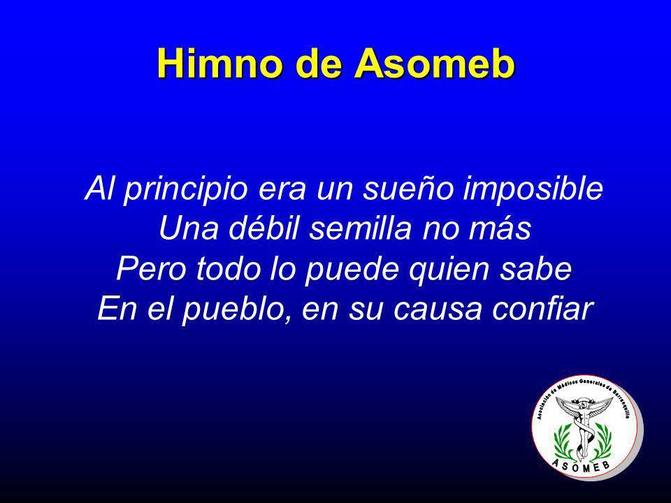 Himno de Asomeb Al principio era un sueño imposible