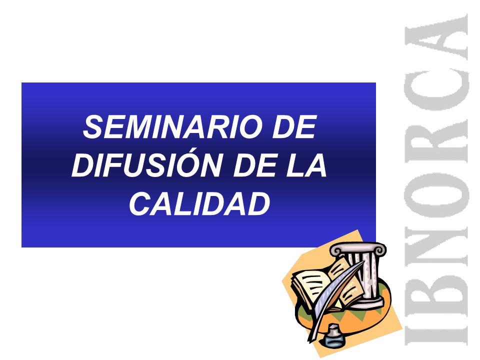 SEMINARIO DE DIFUSIÓN DE LA CALIDAD